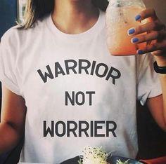 Warrior Not Worrier,  T-Shirt (Small-XXXL)