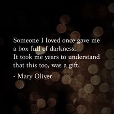 This quote was on a recent episode of Criminal Minds and it is so true. People learn from both the good and bad in Agree Minister RuthAnn, I Saw Mary Oliver in Chicago, Illinois on Poetry Day wish I could remember the year) Great Quotes, Quotes To Live By, Inspirational Quotes, Awesome Quotes, Criminal Minds Quotes, Mary Oliver, Mindfulness Quotes, It Goes On, Quotable Quotes