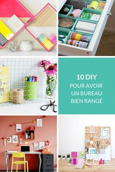 1000 images about diy deco it yourself on pinterest for Bien ranger son bureau