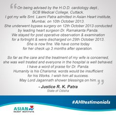 Former Justice of Odisha High Court, R. K. Patra had got his wife admitted to AHI and he can't thank enough for the services offered. Read below. #AsianHeartInstitute #AHItestimonials