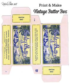 Vintage butter box printable (needs reducing for dollhouse scale)