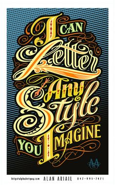 I Can Letter Any Style You imagine by Alphabetguy on Flickr.