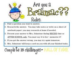 FREE Brainiac Club Printables~  Early finishers select a task to do independently.  Work is handed in during special, teacher-selected times.  When students successfully complete 15 tasks from any of the 5 subject areas, they get their name displayed on the Brainiac Wall of Fame. Find everything you'll need to get started at Leslie's blog, Jack of All Trades!
