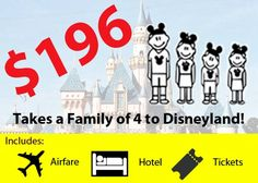 $196 Can Take a Family of Four to Disneyland! ~ We Travel Cheap