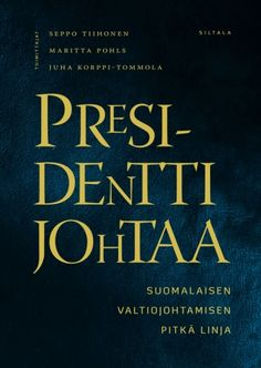 A book on the Finnish presidency Presidents, Calm, Cover, Books, Libros, Book, Book Illustrations, Libri