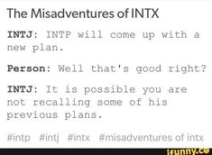 Ah, the misadventures of INTX Mbti, Intp Personality Type, Myers Briggs Personality Types, Intp Female, Intj Humor, Intj And Infj, Introvert, Memes, Feelings
