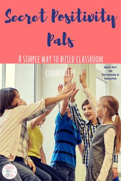 Use Secret Positivity Pals as a part of your classroom management to build a strong classroom community.