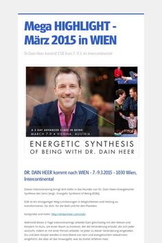 Mega HIGHLIGHT - März 2015 in WIEN Highlights, Access Consciousness, Education, Consciousness, Life, Luminizer, Hair Highlights, Onderwijs, Learning