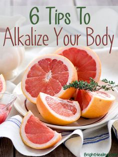 6 Tips To Alkalize Y