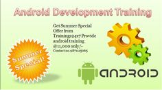 Become An Android Developer & Fast-track Your Career. Learn From Android Experts By Building Real Apps   Key Features 1. Classroom Sessions. 2. No Prior Coding Skills Required 3. Build Your Own App From Scratch 4. Personal Attention 5. Well Experienced Android Consultant to Train you on Android Application Work 6. Live PROJECT implementation after successful completion of training course 7. Flexible hours available for your convenience  Audiences: 1. IT professional or B.Tech/MCA students…