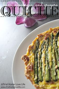 Ham, Asparagus, and Gruyere Quiche- One of my favorite brunch combinations! First Home Love Life.