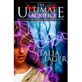 The Ultimate Sacrifice (The Gifted Teens Series) (Kindle Edition)By Talia Jager