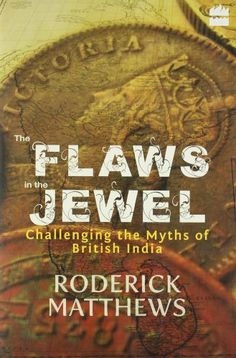 Flaws in the Jewell by Roderick Matthews, http://www.amazon.co.uk/dp/817223936X/ref=cm_sw_r_pi_dp_YIyjtb0XTZGQ4