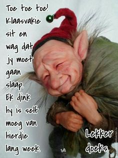 Good Night Quotes, Good Morning Good Night, Goeie Nag, Afrikaans, Self, Wisdom, Words, Funny, Afrikaans Language