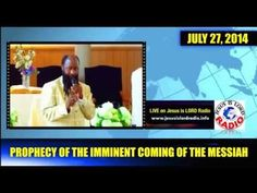 WARNING!!! PROPHECY OF THE IMMINENT COMING OF THE MESSIAH - PROPHET DR OWUOR.  PREPARE.  REPENTANCE.  HOLINESS.  TO BE WORTHY TO GO UP IN THE RAPTURE OF THOSE THAT ARE HOLY IN THE SIGHT OF THE LORD JESUS CHRIST.  Published on July 27, 2014. Video last 3 minutes and 51 seconds.Visit:www.repentandpreparetheway.orgwww.Jesusislordradio.info (7/27/2014)(Christian CTS)