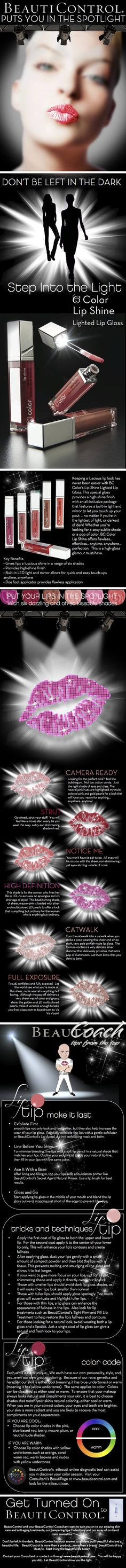 Put your lips in the spotlight with BeautiControl!  www.beauticontrol.com
