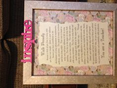Favorite teacher thank you plaque. Scrapbook paper and ink jet print decoupage on canvas board with open frame.