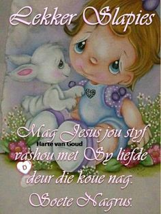 Greetings For The Day, Afrikaanse Quotes, Goeie Nag, Sleep Tight, Night Quotes, Love Poems, Good Night, Life Lessons, Smurfs