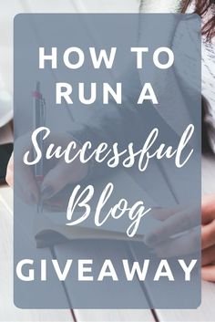 How to run a successful blog giveaway. Where to post your blog giveaway to get more entrants.