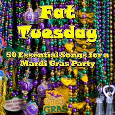 Fat Tuesday: 50 Essential Songs for a Mardi Gras Party - Fat Tuesday: 50 Essent. - Fat Tuesday: 50 Essential Songs for a Mardi Gras Party – Fat Tuesday: 50 Essential Songs for a M - Mardi Gras Party Theme, Mardi Gras Food, Mardi Gras Decorations, Theme Parties, Mardi Gras Activities, Madi Gras, 50th Birthday Party, Bunco Party, Happy Birthday