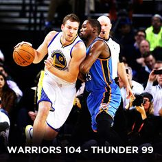 Warriors win Thunder 104-99 on 23 January 2013