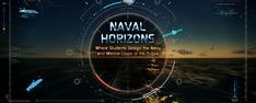 The Naval Horizons virtual effort is designed to inspire college students by raising their awareness of the real-world science and technology challenges of today.