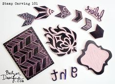 Stamp Carving 101 - Balzer Designs  Excellent class! Well worth every penny!