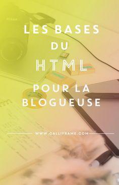 Les bases du HTML pour la blogueuse en herbe