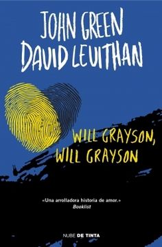 Reseña: Will Grayson, Will Grayson - David Levithan y John Green