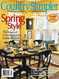 Our sunny-side up May 2012 cover! One of our favorite ideas from the photo: Use a bright ribbon to hang a framed print from the top of a birdcage to free up space underneath for greens or other accents.