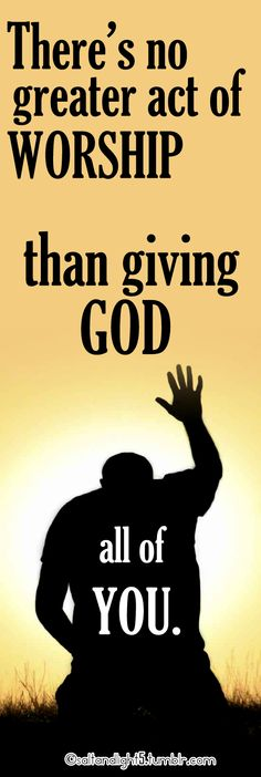 give God all of you
