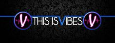 THISISVIBES.COM - check it out today