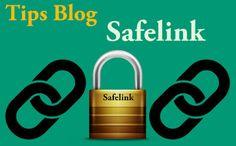 Tips Sebelum Membuat Situs/Blog Safelink