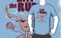 Eat the Rude by kgullholmen