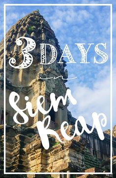 Blog post: How to get around, where to eat, where to stay, and what to do in Siem Reap, in the Kingdom of Wonder!