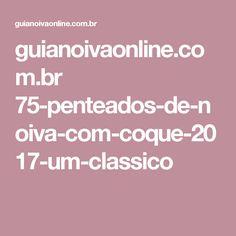 guianoivaonline.com.br 75-penteados-de-noiva-com-coque-2017-um-classico