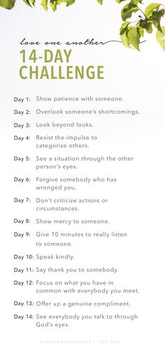14 Day Challenge to Love One Another - Cute Quotes 14 Day Challenge, Kindness Challenge, Mental Training, Personal Progress, Lds Church, Church Ideas, Scripture Study, Jesus Cristo, Relief Society