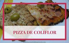PIZZA DE COLIFLOR. UNA FORMA DIFERENTE DE COMER VERDURA  Que levante la mano quien le guste comer pizza de vez en cuando. ¡A mi me encanta! Bueno, Pizza Burgers, Snack Recipes, Healthy Recipes, Healthy Food, Empanadas, Sin Gluten, Tacos, Food And Drink, Mexican