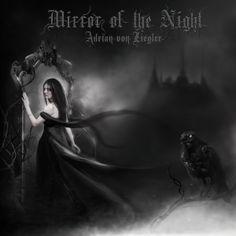 2011.11.11 Adrian von Ziegler - Mirror of the Night [Adrian von Ziegler] artwork by Carina Grimm ; model on the cover: Elandria