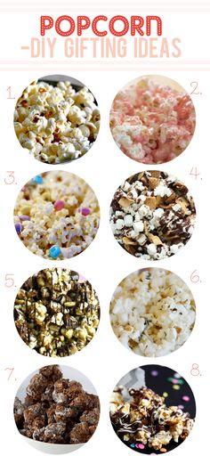 1. Classic Homemade Popcorn via Simply Recipes 2. Pretty Pink Popcorn via erin cooks 3. White Chocolate Popcorn via scissors and spatulas 4. S'mores Popcorn via Nest of Posies 5. Snickers Popcorn via Six Sisters' Stuff 6. Herbed Garlic Parmesan Popcorn via Our Best Bites 7. Chocolate & Peanut Butter Popcorn via Brown Eyed Baker 8. Chocolate Caramel Popcorn via Not Your Mommas Cookie