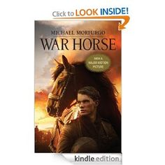 War Horse: (Movie Cover) [Paperback], (historical fiction, horses, michael morpurgo, the legend of muchacho spanky) Horse Movies, Horse Books, Books To Read, My Books, Michael Morpurgo, Quick Reads, Movie Covers, Historical Fiction, Paperback Books