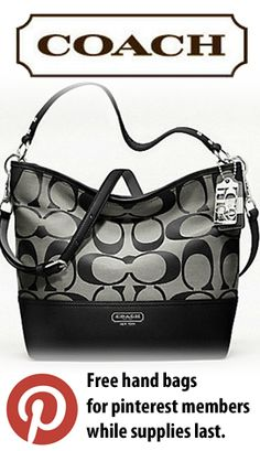 Facebook never gave me a free bag!! Thank Pinterest!! I LOVE you!! (and coach!)