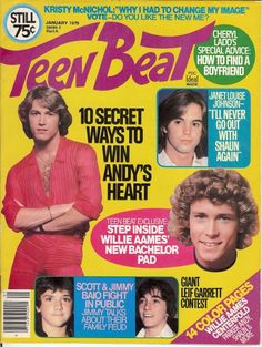 Andy Gibb, Shaun Cassidy, Willie Aames, and the Baio cousins, Jimmy and Scott.
