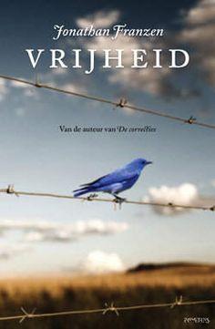 Jonathan Franzen - Vrijheid ****  Echt de moeite waard, een inkijkje in een Amerikaans gezin en levens.