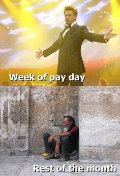 For us it's day of payday and every other day