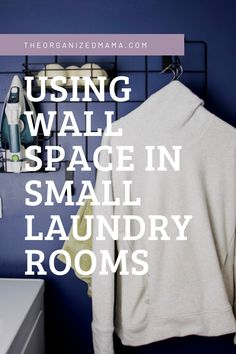 Limited on storage space in your laundry room? Need to tame the clutter? Learn effective ways to utilize wall space in small laundry rooms. Small Laundry Rooms, Small Rooms, Iron Holder, Iron Board, Laundry Room Organization, Laundry Hacks, Small Shelves, Laundry Detergent, Wall Spaces