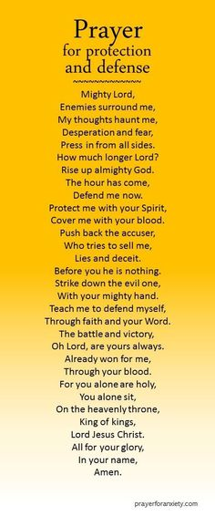 Prayer for protection and defense. We need to pray this even in good times for the enemy waits for the opportunity to attack us and we may not recognize it ourselves.
