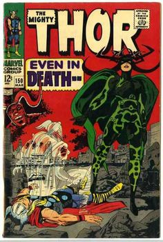 Thor 150 - Jack Kirby. Had (have?) this one.