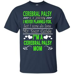 Cerebral Palsy Family Shirts I'm A Cerebral Palsy Mom Mother's Day T shirts Hoodies Sweatshirts Cerebral Palsy Family Shirts I'm A Cerebral Palsy Mom Mother's D