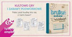 """""""Brulion zabaw podwórkowych dla każdego"""" – recenzja książki – Qlturka.pl Dziecko i kultura"""